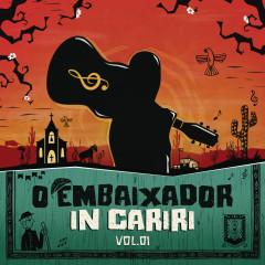 O Embaixador in Cariri - Vol. 1 (Ao Vivo) - Gusttavo Lima