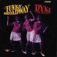 The Funky Broadway - Dyke & The Blazers
