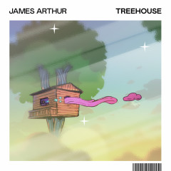 Treehouse - James Arthur