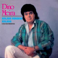 Bonjour monsieur, bonjour (valsa dos emigrantes) - Dino Meira