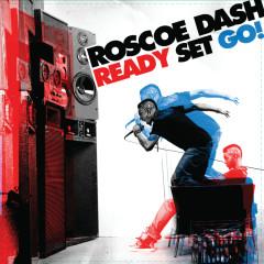 Ready Set Go! - Roscoe Dash
