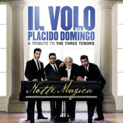 Notte Magica - A Tribute to The Three Tenors (Live) - Il Volo