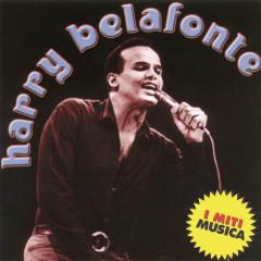 Harry Belafonte - I Miti Musica - Harry Belafonte