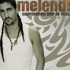 Caminando Por La Vida [USA Release] - Melendi