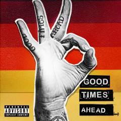 Good Times Ahead - GTA
