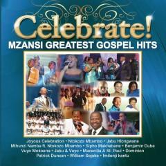 Celebrate! Mzansi Greatest Gospel Hits