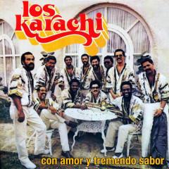 Con Amor y Tremendo Sabor (Remasterizado) - Los Karachi