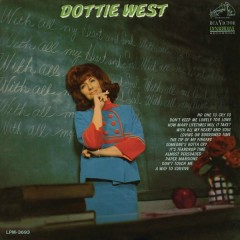 With All My Heart and Soul - Dottie West