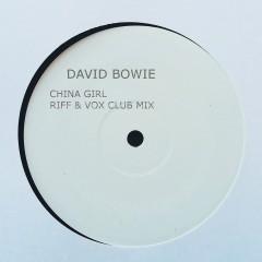 China Girl (Riff & Vox Club Mix) - David Bowie