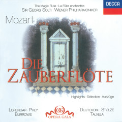 Mozart: Die Zauberflöte - Highlights - Pilar Lorengar, Stuart Burrows, Cristina Deutekom, Martti Talvela, Hermann Prey