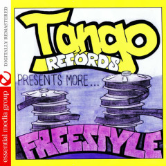 Tango Records Presents More Freestyle Vol. 1 (Digitally Remastered) - Various Artists
