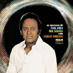 Os Sucessos de Paul Anka e Neil Sedaka Com Carlos Gonzaga - Carlos Gonzaga