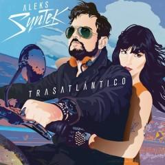 Trasatlántico - Aleks Syntek