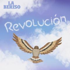 Revolucíon - La Beriso