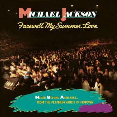 Farewell My Summer Love - Michael Jackson