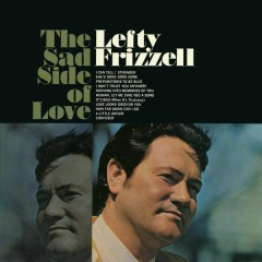 The Sad Side of Love - Lefty Frizzell