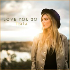 Love You So - HALO