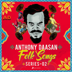 Anthony Daasan Folk Songs : Series 2 - Anthony Daasan