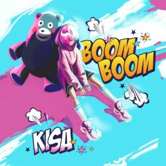 Boom Boom (Single) - KISA