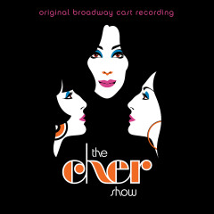 The Cher Show (Original Broadway Cast Recording) - Various Artists
