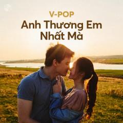 Anh Thương Em Nhất Mà - Various Artists