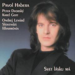 Svet lasku ma - Pavol Habera
