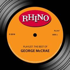 Playlist: The Best Of George McCrae - George McCrae