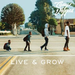 Live & Grow - Casey Veggies