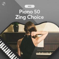 Piano 50: Zing Choice - Various Artists