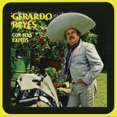 Con Más Éxitos - Gerardo Reyes
