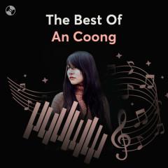 Những Bản Nhạc Hay Nhất Của An Coong - An Coong