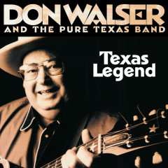 Texas Legend - Don Walser, The Pure Texas Band