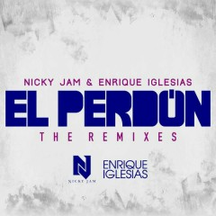 El Perdón (The Remixes) - Nicky Jam, Enrique Iglesias