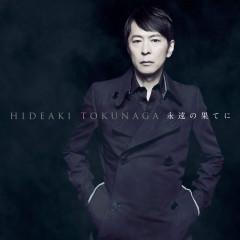 Eien No Hateni - Self-Cover Best I - - Hideaki Tokunaga