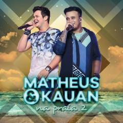 Na Praia 2 (Ao Vivo) - Matheus & Kauan