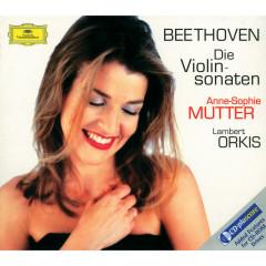Beethoven: The Violin Sonatas - Anne-Sophie Mutter, Lambert Orkis