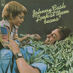Look At Them Beans - Johnny Cash