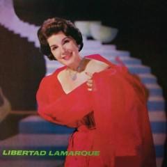 Libertad Lamarque - Libertad Lamarque