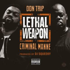 Lethal Weapon - Don Trip, Criminal Manne