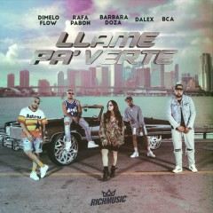 Llame Pa' Verte (Single)