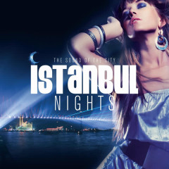 Istanbul Nights / The Sound of the City - Various Artists