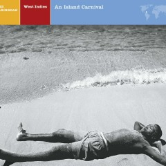 EXPLORER SERIES: West Indies – An Island Carnival - Nonesuch Explorer Series