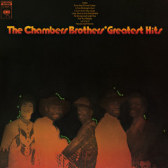 The Chambers' Brothers Greatest Hits - The Chambers Brothers