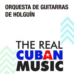 Orquesta de Guitarras de Holgúin (Remasterizado)
