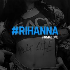 #Rihanna - Glasses Malone
