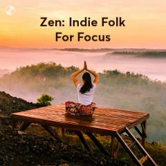 Zen: Indie Folk For Focus