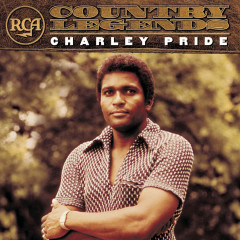 RCA Country Legends: Charley Pride - Charley Pride