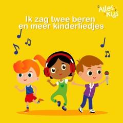 Ik zag twee beren en meer kinderliedjes - Alles Kids, Kinderliedjes Om Mee Te Zingen, Liedjes voor kinderen