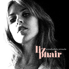 Somebody's Miracle - Liz Phair