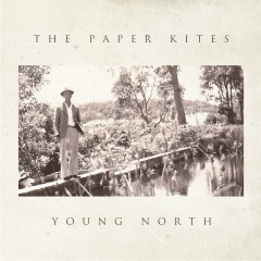 Young North - EP - The Paper Kites